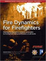 Fire Dynamics for Firefighters:...