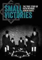 Small Victories: The True Story of...