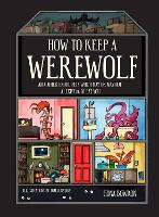 How to Keep a Werewolf: And Other...