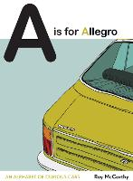 A Is for Allegro: An Alphabet of...