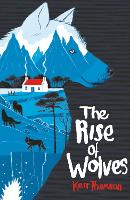 The Rise of Wolves