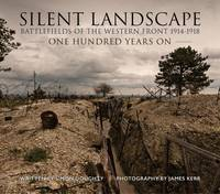 Silent Landscape: The Battlefields of...