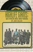 Highlife Giants: West African Dance...