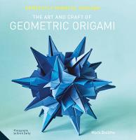 Perfectly Mindful Origami: The Art ...