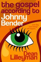 The Gospel According to Johnny Bender