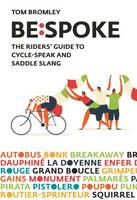 Bespoke: The Riders' Guide to...