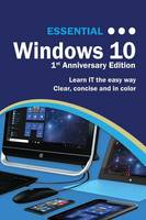 Essential Windows 10: 1st Anniversary...