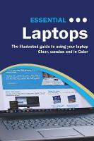 Essential Laptops: The Illustrated...