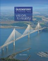 The Queensferry Crossing: Vision to...