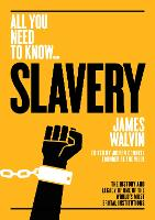 Slavery: The history and legacy of ...