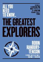 The Greatest Explorers: The brave...