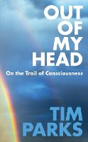 Out of My Head: On the Trail of...