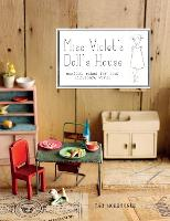 Miss Violet's Doll's House: Magical...