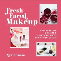 Fresh Faced Makeup: Make your own...
