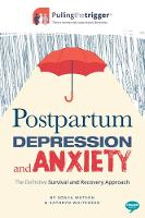Postpartum Depression and Anxiety: ...