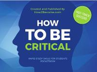 HOW TO BE CRITICAL POCKETBOOK