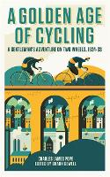 A Golden Age of Cycling: A ...