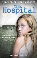 The Hospital: How I Survived the...