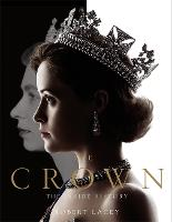 The Crown: The official book of the...