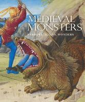 Medieval Monsters: Terrors, Aliens,...