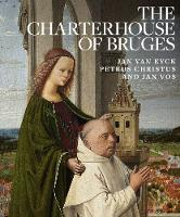 Charterhouse of Bruges: Jan Van Eyck,...