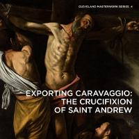 Exporting Caravaggio: The Crucifixion...
