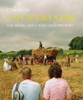 Creating the Countryside: The Rural...