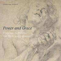 Power and Grace: Drawings by Rubens,...