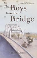 The Boys from the Bridge: The Story ...