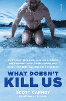 What Doesn't Kill Us: How Freezing...