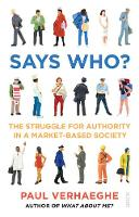 Says Who?: the struggle for authority...