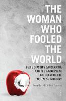 The Woman Who Fooled The World: Belle...