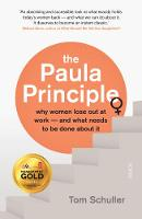 The Paula Principle: why women lose...