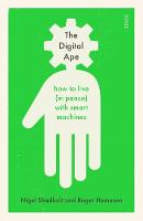 The Digital Ape: how to live (in...