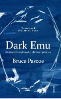 Dark Emu: Aboriginal Australia and ...