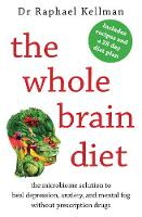 The Whole Brain Diet: the microbiome...