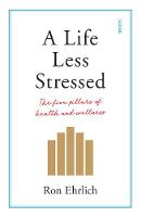 A Life Less Stressed: the five ...