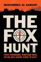 The Fox Hunt: four strangers, ...