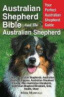 Australian Shepherd Bible and the...