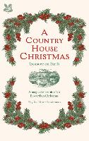 A Country House Christmas: Treasure ...