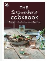 The Lazy Weekend Cookbook: Relaxed...