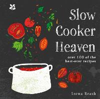 Slow Cooker Heaven: Over 100 of the...