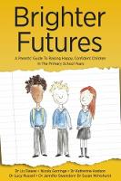 Brighter Futures: A Parents' Guide To...