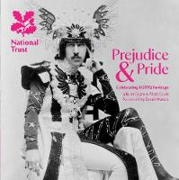 Prejudice & Pride: Celebrating LGBTQ...