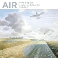 Air: Visualising the Invisible in...