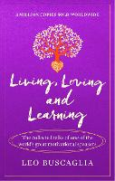 Living, Loving and Learning