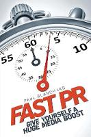 Fast PR: Give Yourself a Huge Media...