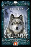 Foxton Readers: Call of the Wild:...