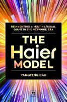 The Haier Model: Reinventing a...