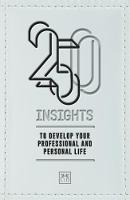250 Insights: To develop your...